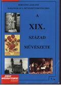 A XIX. század művészete - Horváth Lászlóné