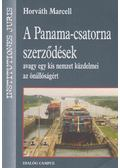 A Panama-csatorna szerződések (dedikált) - Horváth Marcell
