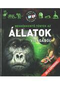Meghökkentő tények az állatok világából - Horváthné Czentye Ibolya