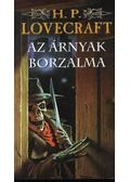 Az árnyak borzalma - Howard Phillips Lovecraft