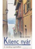 Kilenc nyár - Huber, Rina