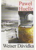 Weiser Dávidka - Huelle, Pawel