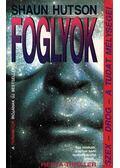 Foglyok - Hutson, Shaun
