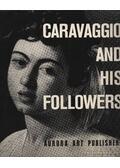 Caravaggio and his Followers - I. Linnik, S. Vsevolozhskaya