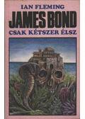 James Bond - Csak kétszer élsz - Ian Fleming