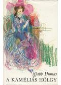 A kaméliás hölgy - ifj. Dumas, Alexandre