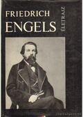 Friederich Engels - Iljicsov, L. F., J. P. Kangyel