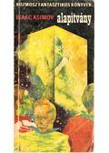 Alapítvány - Isaac Asimov