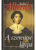 A szerencse lánya - Isabel Allende