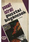 Pusztai bogáncsok - Istrati, Panait