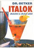 Italok alkohollal és alkohol nélkül