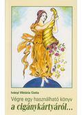 Végre egy használható könyv a cigánykártyáról... - Iványi Viktória Cintia