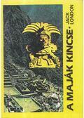 A maják kincse - Jack London