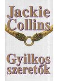 Gyilkos szeretők - Jackie Collins