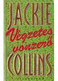 Végzetes vonzerő - Jackie Collins