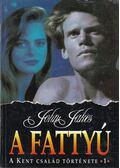 A fattyú - Jakes, John