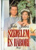 Szerelem és háború - Jakes, John