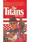 The Titans - Jakes, John