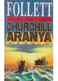Churchill aranya - James Follett