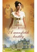 A mansfieldi kastély - Jane Austen