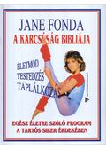 A karcsúság bibliája - Jane Fonda