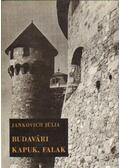Budavári kapuk, falak - Jankovich Júlia