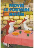 Kedves La Fontaine meséim - Jean De La Fontaine