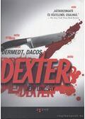 Dermedt, dacos Dexter - Jeff Lindsay