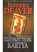 A tizenkettedik kártya - Jeffery Deaver