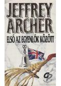 Első az egyenlők között - Jeffrey Archer