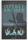 Tolvajbecsület - Jeffrey Archer