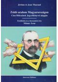 Zsidó uralom Magyarországon - Jérome Tharaud, Jean Tharaud