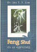 Feng Shui és az egészség - Jes T. Y. Lim