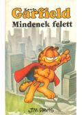 Garfield - Mindenek felett - Jim Davis