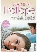 A másik család - Joanna Trollope