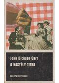 A kastély titka - John Dickson Carr