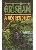 A végrendelet - John Grisham