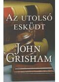 Az utolsó esküdt - John Grisham
