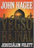 Végső hajnal Jeruzsálem felett - John Hagee