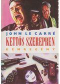 Kettős szerepben - John le Carré