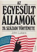 Az Egyesült Államok 20. századi története - John Lukacs