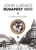 Budapest, 1900 - John Lukacs