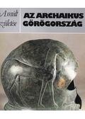 Az archaikus Görögország - Johnston, Alan