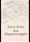 Ima Magyarországért (dedikált) - Jókai Anna
