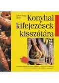 Konyhai kifejezések kisszótára - Juhani Nagy János