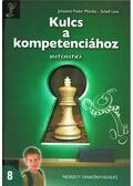 Kulcs a kompetenciához - Matematika 8. -  JUHÁSZNÉ FODOR MÓNIKA, Shell Lívia