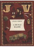 A dunai hajós - Jules Verne