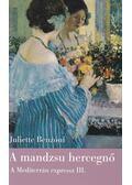 A mandzsu hercegnő - Juliette Benzoni