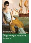 Négy tenger vándora - Juliette Benzoni