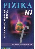 Fizika 10 - Jurisits József dr., Szűcs József dr.